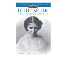 <em>The Story of My Life,</em> by Helen Keller