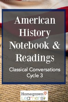 How to create a history notebook to supplement the memory work in CC Cycle 3 - book list, videos, and other suggestions included