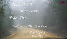 country, dirt road, quote, photography, Bright Eyes Photography