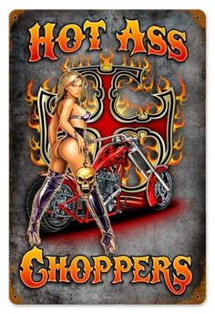 Vintage and Retro Wall Decor - JackandFriends.com - Vintage Hot Ass Chopers - Pin-Up Girl Metal Sign, $39.97 (http://www.jackandfriends.com/vintage-hot-ass-chopers-metal-sign/)