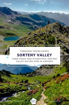 Itinerary and practical info for a long circular hike around the beautiful Sorteny Valley Nature Park and over three mountain peaks; la Serrera, la Cabaneta and l'Estanyo Travel Around The World, Around The Worlds, Hiking Guide, Andorra, Day Hike, Travel Destinations, Mountain, Europe, Adventure