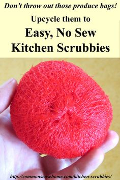 Don& toss those mesh produce bags! Upcycle the bags into free, easy to make, no sew kitchen scrubbies in a few simple steps. Diy Cleaning Products, Cleaning Hacks, Homemade Products, Cleaning Routines, Plastic Mesh, Plastic Craft, Produce Bags, Reuse Recycle, Reduce Reuse