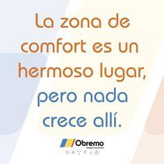 La zona de comfort es un hermoso lugar, pero nada crece allí.. #frasedelasemana Instagram, Grow Taller, Motivational Quotes, Places
