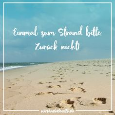 (notitle) The post appeared first on Urlaub. Am Meer, Humor, Life Is Good, Jokes, Sayings, Beach, Outdoor, Crafts, Diy