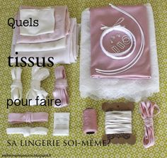 Marie Poisson: Faire sa lingerie soi même - 1. Les tissus