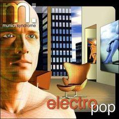 Munich Syndrome - Electro Pop