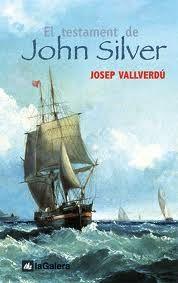 El Testament de John Silver, de Josep Vallverdú