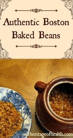 Authentic Boston Baked Beans - Our Heritage of Health Authentic Boston baked be. Authentic Boston Baked Beans – Our Heritage of Health Authentic Boston baked beans recipe Real Food Recipes, Great Recipes, Vegetarian Recipes, Cooking Recipes, Frugal Recipes, Amish Recipes, Kitchen Recipes, Cooking Tips, Homemade Baked Beans