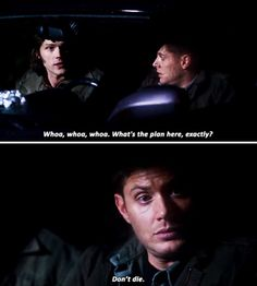 Good plan, Dean - because that always works out well for you guys. Time After Time [gifset] Supernatural Season 7, Supernatural Tv Show, Winchester Boys, Winchester Brothers, Me Tv, Family Business, Best Shows Ever, Guys And Girls, Favorite Tv Shows