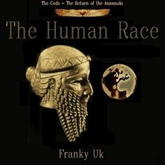The Gods - (The Return of the Anunnaki) ~ Single release: 'The Human Race' by frankyuk on SoundCloud
