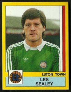 LEGEND: Les Sealey (GK)    Known to most for his post-Luton career where he made his names with clubs like Man Utd, Aston Villa and West Ham but for any Luton supporter of the 1980's will remember Les guarding the goal for the hatters in the prime of their top flight football years.    Les played for Luton Town a total of 203 times since he joined the club in 1983 before joining Manchster Utd in 1990.     Les died in August 2001 aged just 43.