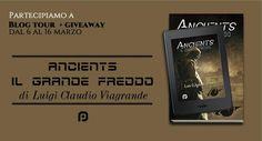 """[Blog tour + Contest] """"Ancients – Il Grande Freddo"""" di Luigi Viagrande (III tappa)"""