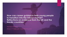 How can career guidance help young people to transition into the labour market? – Adventures in Career Development Career Consultant, Career Development, Career Advice, Young People, Keynote, New Books, Presentation, Marketing, Career Counseling