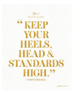 Keep Your Heels Head & Standards High Print by prettychicsf