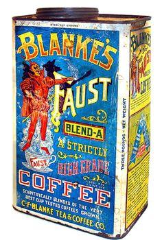 Blake's Faust Coffee Vintage Menu, Vintage Coffee, Vintage Recipes, Vintage Ads, Vintage Posters, Vintage Food, Coffee Canister, Coffee Tin, I Love Coffee