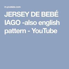 JERSEY DE BEBÉ IAGO -also english pattern - YouTube