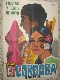 CARTELES ANTIGUO DE ESPAÑA: Fiestas y Feria de Mayo de Córdoba año 1968. Productos de España.