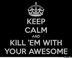 For Tobuscus fans! Kill them with your awesome!!!