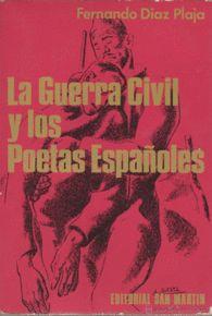 GUERRA CIVIL Y LOS POETAS ESPAÑOLES, LA