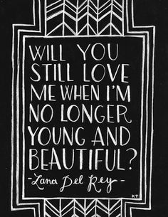 This song is contagious! Young and Beautiful - Lana Del Rey