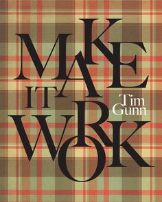 Project Runway Plaid Quote Fashion Tim Gunn Make It Work Typography Gold Mad About Plaid Red Brown Tan Green Classic Camping Woodland on Etsy, $20.00