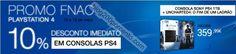 10% de desconto FNAC todas as PS4 este fim de semana - http://parapoupar.com/10-de-desconto-fnac-todas-as-ps4-este-fim-de-semana/