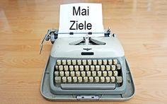 MAI|ZIELE http://theorganizedcardigan.de/2016/05/maiziele
