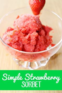Simple Strawberry Sorbet Recipe from This Mama Loves. strawberry sorbet. It's amazing! Fruity, refreshing, and totally satisfies the sweet tooth! AND it's just 3 easy ingredients!!