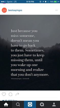 In my case, I dont have a home to go back to anymore. And I can't. It was in a way taken away from me. Nobody in the right mind would want to give up their home. I always said it wasnt mine, but I miss home, I miss it always. Anyway now I just have to miss it until hopefully I get used to this homelessness. I hope everyone back home is happy.
