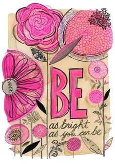 be as bright as you can be - 9 x 12 - original collage drawing - Susan Black Kunstjournal Inspiration, Art Journal Inspiration, Mix Media, Mixed Media Art, Art Journal Pages, Art Journals, Susan Black, Art Doodle, Tableau Pop Art