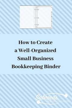 How to Create a Well-Organized Small Business Bookkeeping Binder - paper management tips for small Llc Business, Business Advice, Craft Business, Business Planning, Business Education, Business Entrepreneur, Business Marketing, Business Motivation, Marketing Ideas
