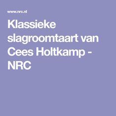 Klassieke slagroomtaart van Cees Holtkamp - NRC