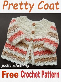 Free baby crochet pattern for a pretty coat, made in one piece from the yoke dow. Free baby crochet pattern for a pretty coat, made in one piece from the yoke down in an easy shell and v. Crochet Baby Cardigan Free Pattern, Crochet Baby Jacket, Crochet Baby Sweaters, Baby Sweater Patterns, Baby Girl Crochet, Crochet Baby Clothes, Baby Knitting Patterns, Free Crochet, Crochet Baby Dresses