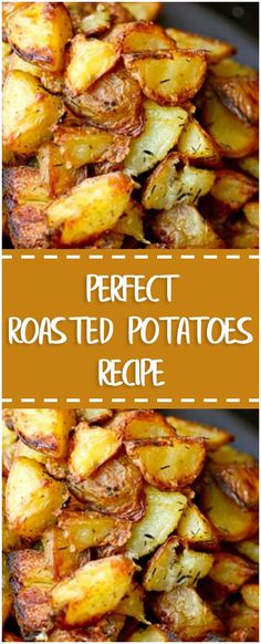 Perfect Roasted Potatoes Recipe