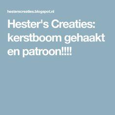 Hester's Creaties: kerstboom gehaakt en patroon!!!!