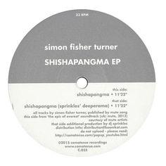 """Simon Fisher Turner: Shishapangma EP (DJ Sprinkles) Vinyl 12"""""""