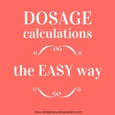 The ability to do accurate and safe dosage calculations is a MUST for any nursing student or new nurse. Dimensional analysis makes it easy and foolproof!