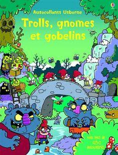 Les Mercredis de Julie : [Autocollants Usborne] Trolls, gnomes et gobelins ...