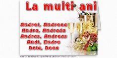 La multi ani Andrei, Andreea, Andra, Andrada, Andras, Andreas, Andi, Endre, Deia, Deea Animals, Fotografia, Animales, Animaux, Animal, Animais
