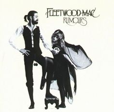 1970s. Fleetwood Mac. Rumours. Favorite Albums