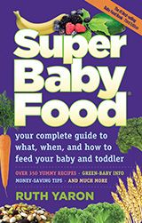 Absolute best baby food book:  Super Baby Food Book | Everything You Need to Know About Feeding Your Baby