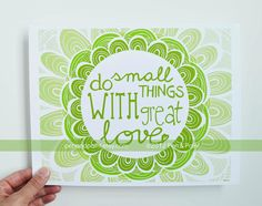 Mother Teresa, Do Small Things With Great Love, Inspiring Quote