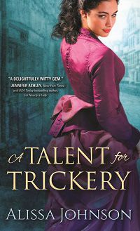 A Talent for Trickery: The Thief-Takers #1 by Alissa Johnson with Guest Post and Giveaway  Victorian Setting - pairing a thief and a former Scotland Yard detective!  http://iam-indeed.com/a-talent-for-trickery-the-thief-takers-1-by-alissa-johnson-with-excerpt-and-giveaway/