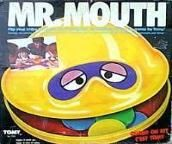 Mr. Mouth!