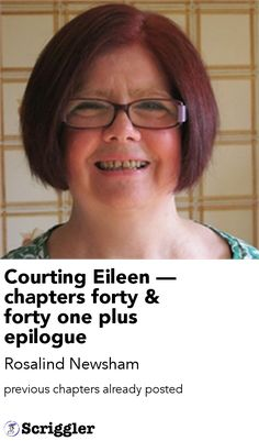 Courting Eileen — chapters forty
