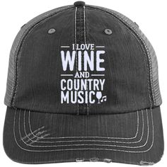 Wine and Country Music - Distressed Trucker Cap (Mesh Back) 55adea08a307