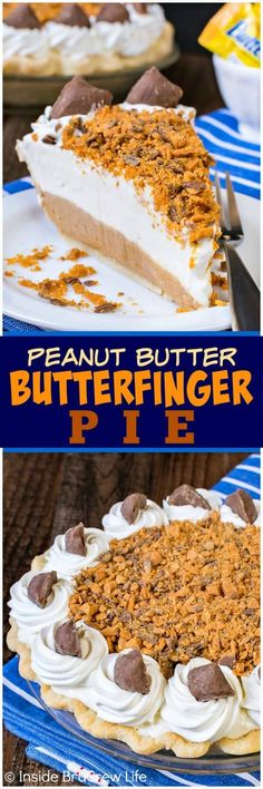 Peanut Butter Butterfinger Pie - creamy cheesecake and crunchy candy bar layers create an amazing pie that won't last. Easy recipe to make for the holidays. #pie #thanksgiving #peanutbutter #butterfingers #cheesecake