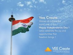 Vee Create wishes all Indians the world over a very Happy Independence Day 2016! Let's celebrate the joy and opportunities that freedom brings!   #IndependenceDay  #IndependenceDay2016