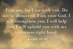 Isaiah 41:10 (The Living Bible)