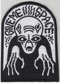 Image of Give me space 3x4. Embroidered patch